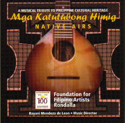 Mga Katutubong Himig (Native Airs), recorded and released in 1998, commemorates the 100 years of Philippine Independence with its variety of rondalla pieces.